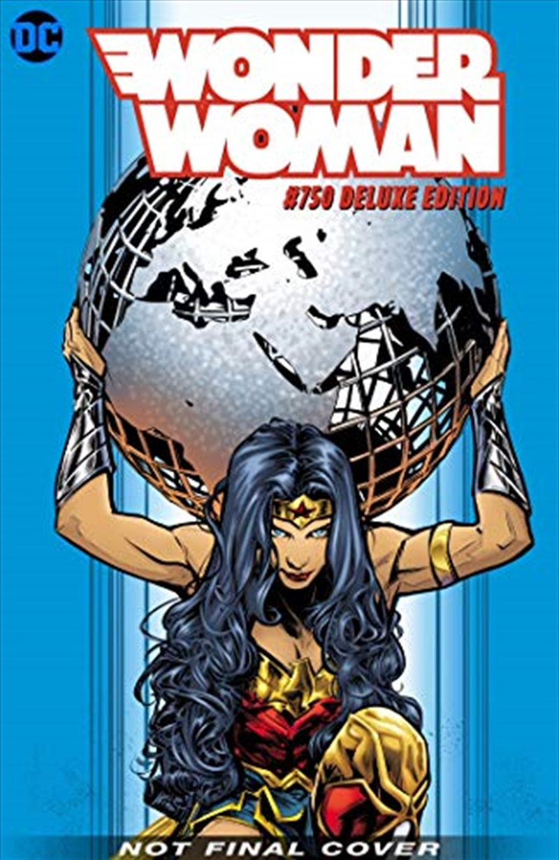 Wonder Woman #750: The Deluxe Edition | Hardback Book