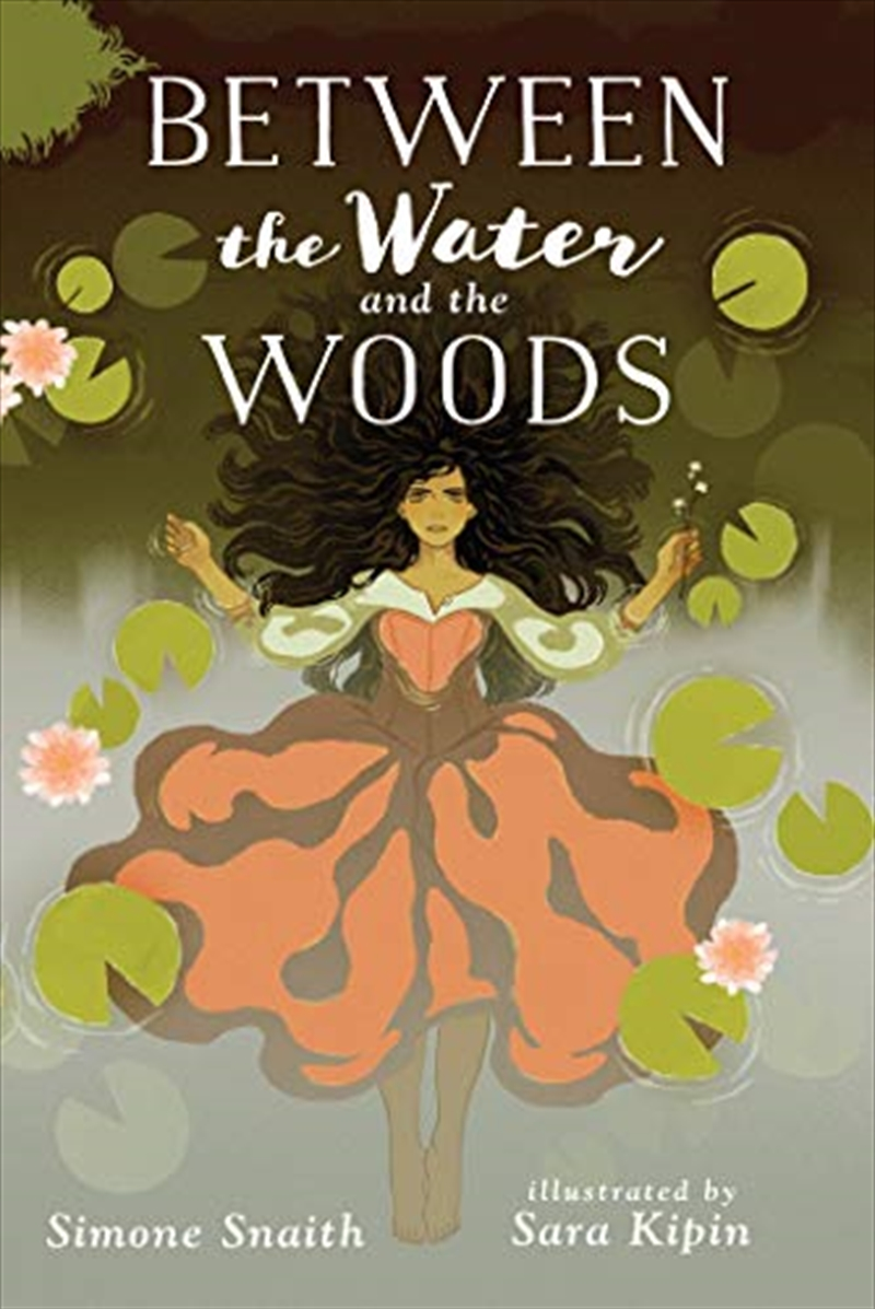 Between The Water And The Woods | Paperback Book