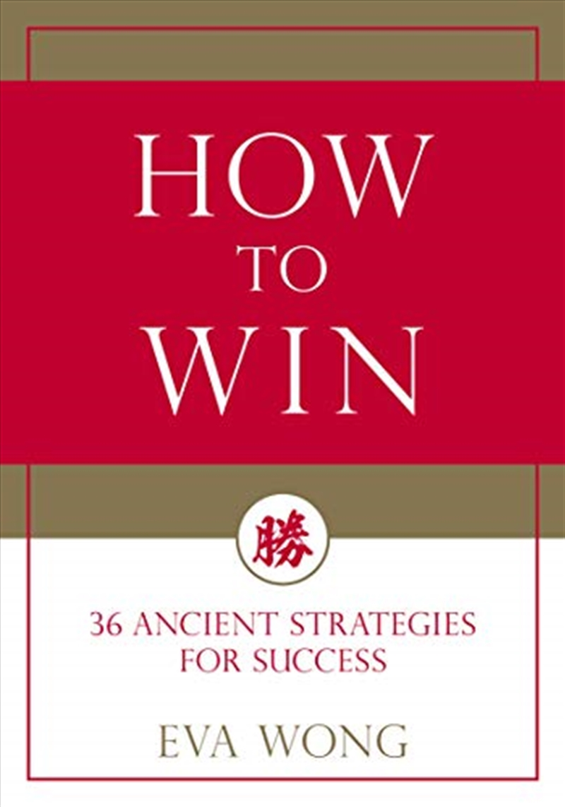 How To Win: 36 Ancient Strategies For Success | Paperback Book