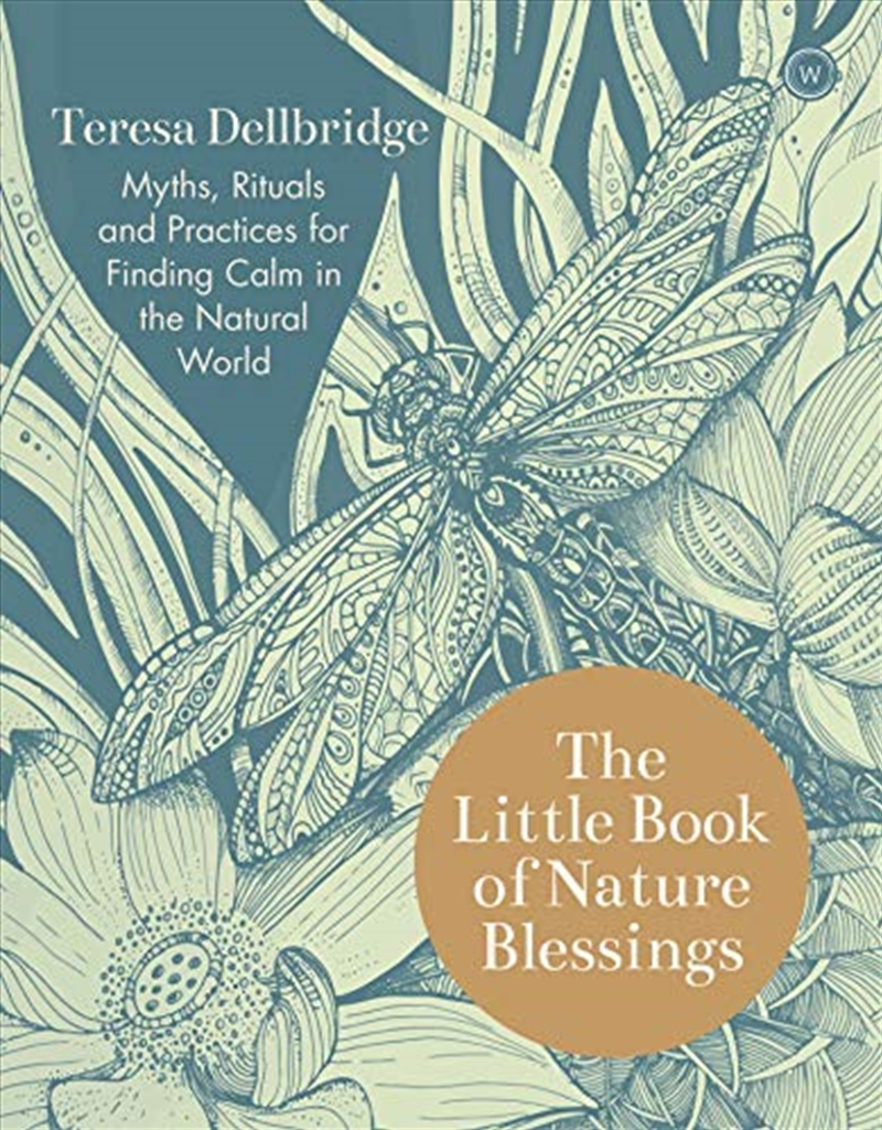 The Little Book Of Nature Blessings: How To Find Inner Calm In The Natural World | Paperback Book