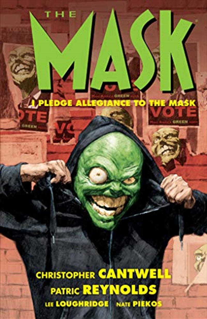 The Mask: I Pledge Allegiance To The Mask | Paperback Book