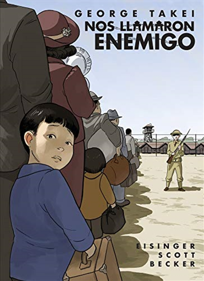 Nos Llamaron Enemigo (they Called Us Enemy Spanish Edition) | Paperback Book
