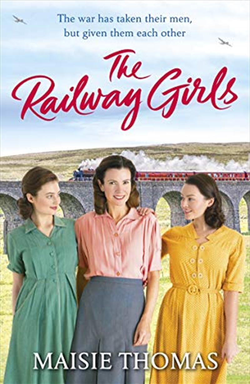 The Railway Girls   Paperback Book