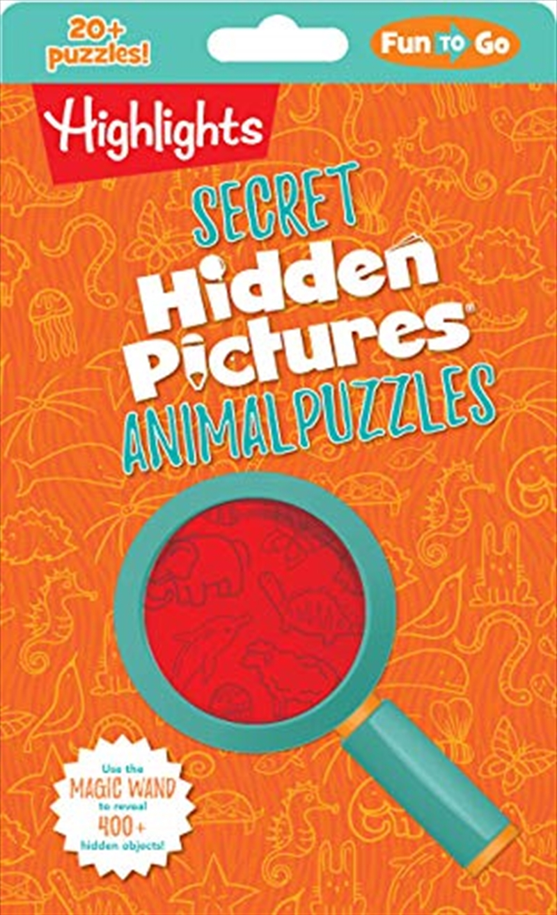 Secret Hidden Pictures® Animal Puzzles (highlights Fun To Go) | Paperback Book