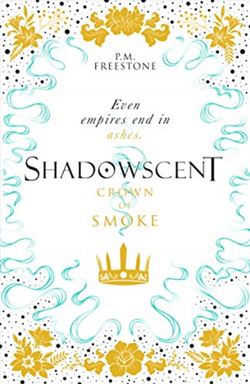 Crown Of Smoke Shadowscent 2 | Paperback Book