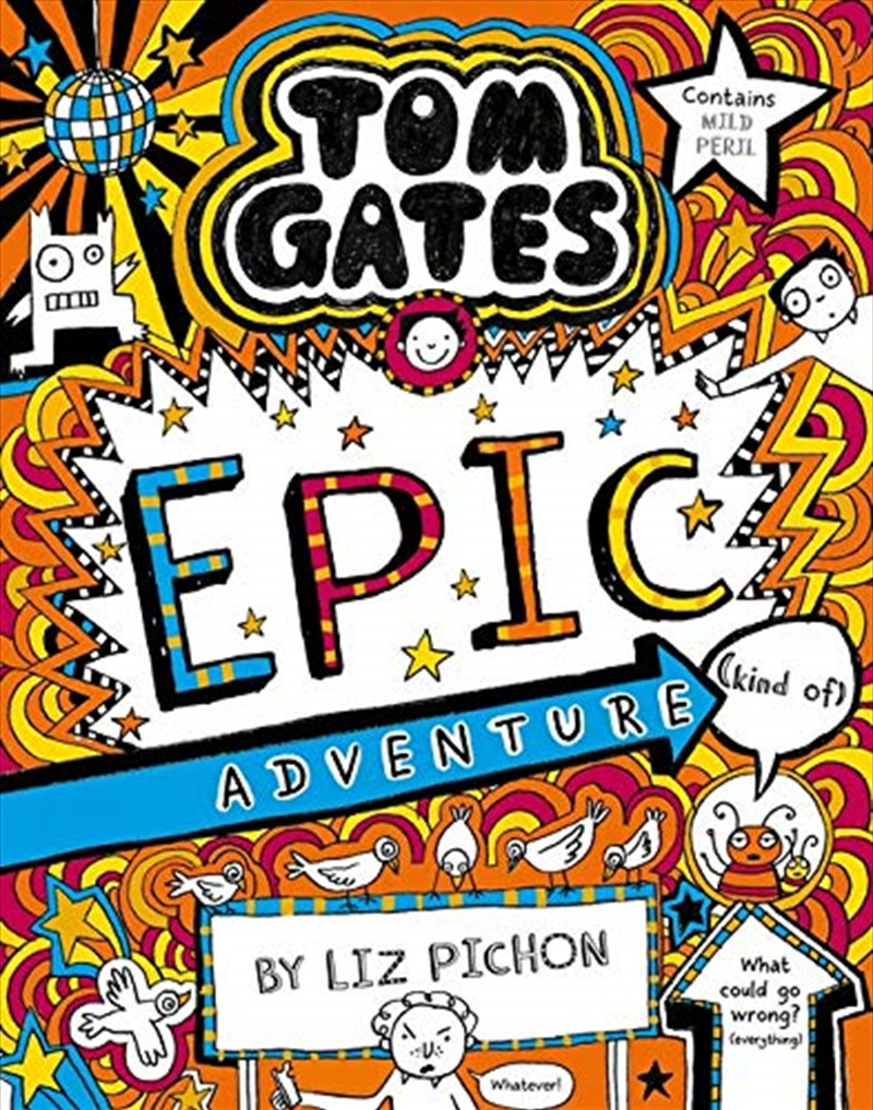 Tom Gates #13: Epic Adventure (kind Of) (re-release)   Paperback Book