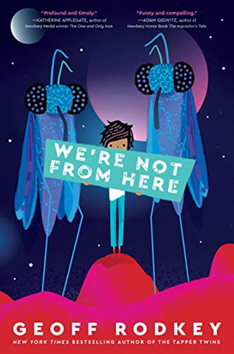 We're Not From Here | Paperback Book
