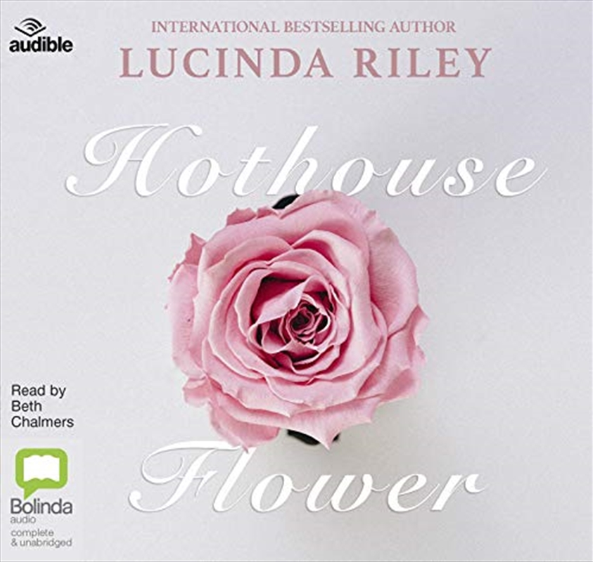 Hothouse Flower   Audio Book