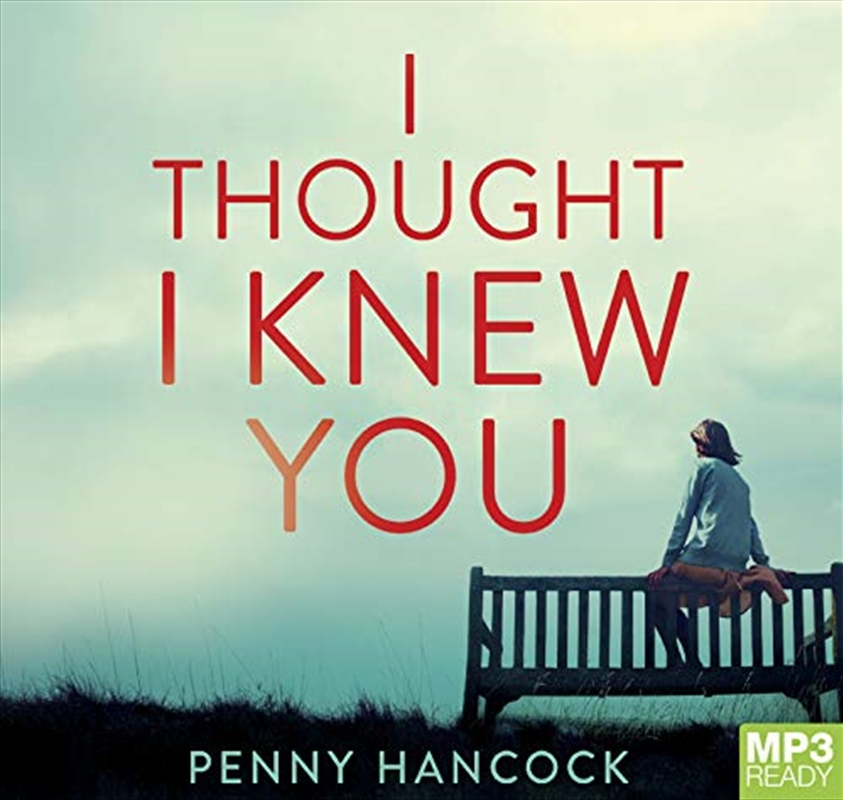I Thought I Knew You | Audio Book