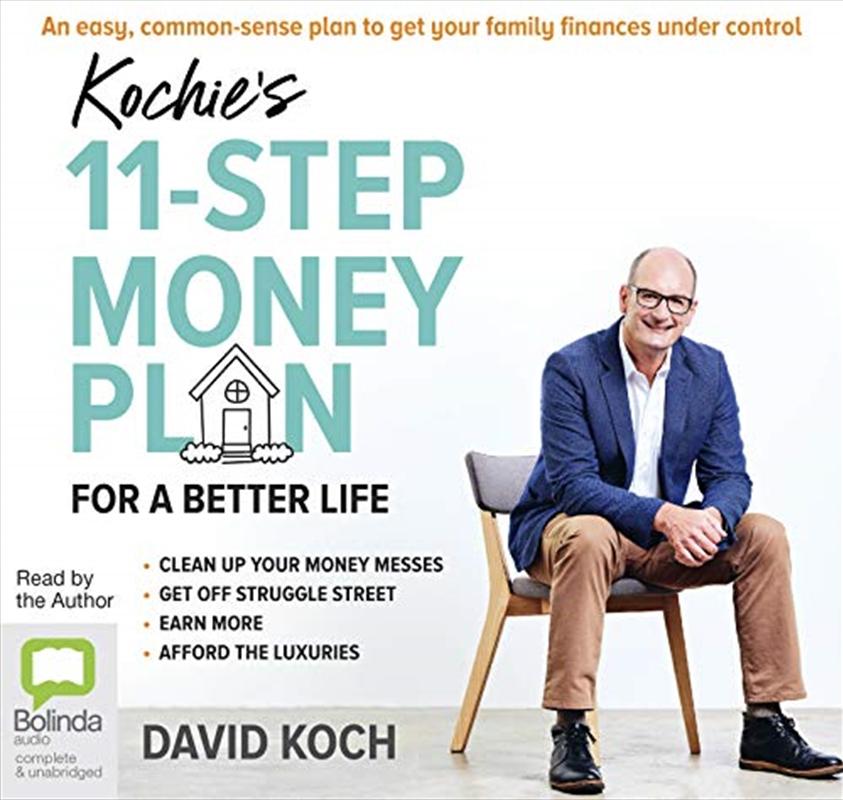 Kochie's 11-step Money Plan | Audio Book