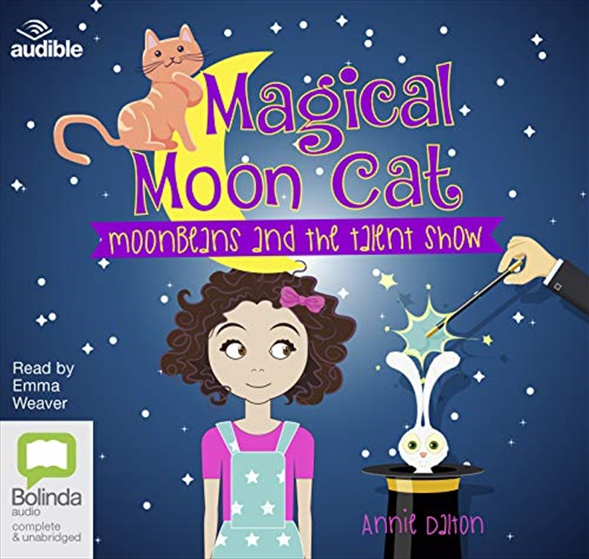 Moonbeans And The Talent Show: 3 (magical Moon Cat) | Audio Book