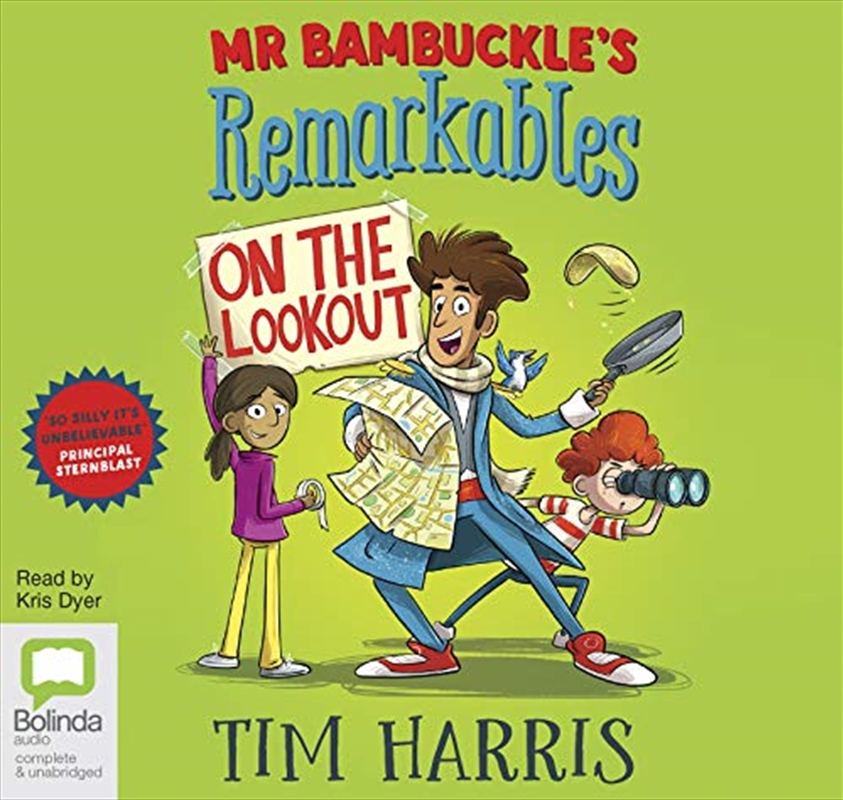 Mr Bambuckle's Remarkables On The Lookout: 4 | Audio Book