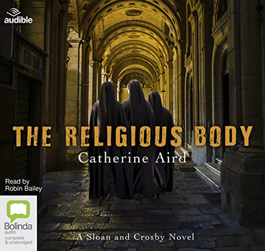 The Religious Body: 1 (sloan And Crosby) | Audio Book