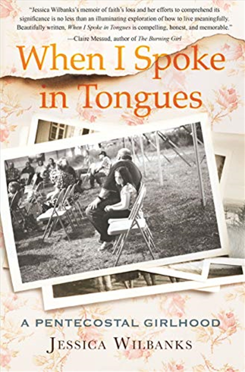 When I Spoke In Tongues: A Pentecostal Girlhood | Paperback Book