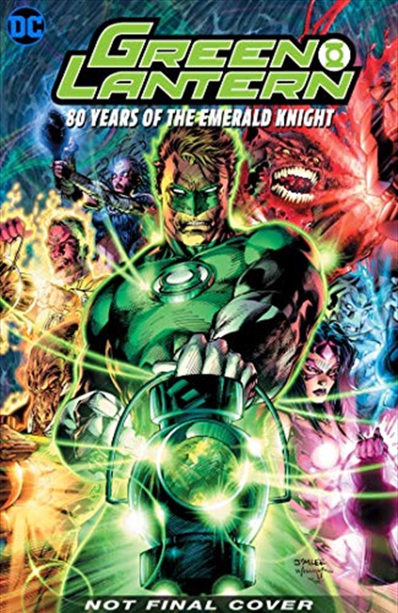 Green Lantern: 80 Years Of The Emerald Knight | Hardback Book
