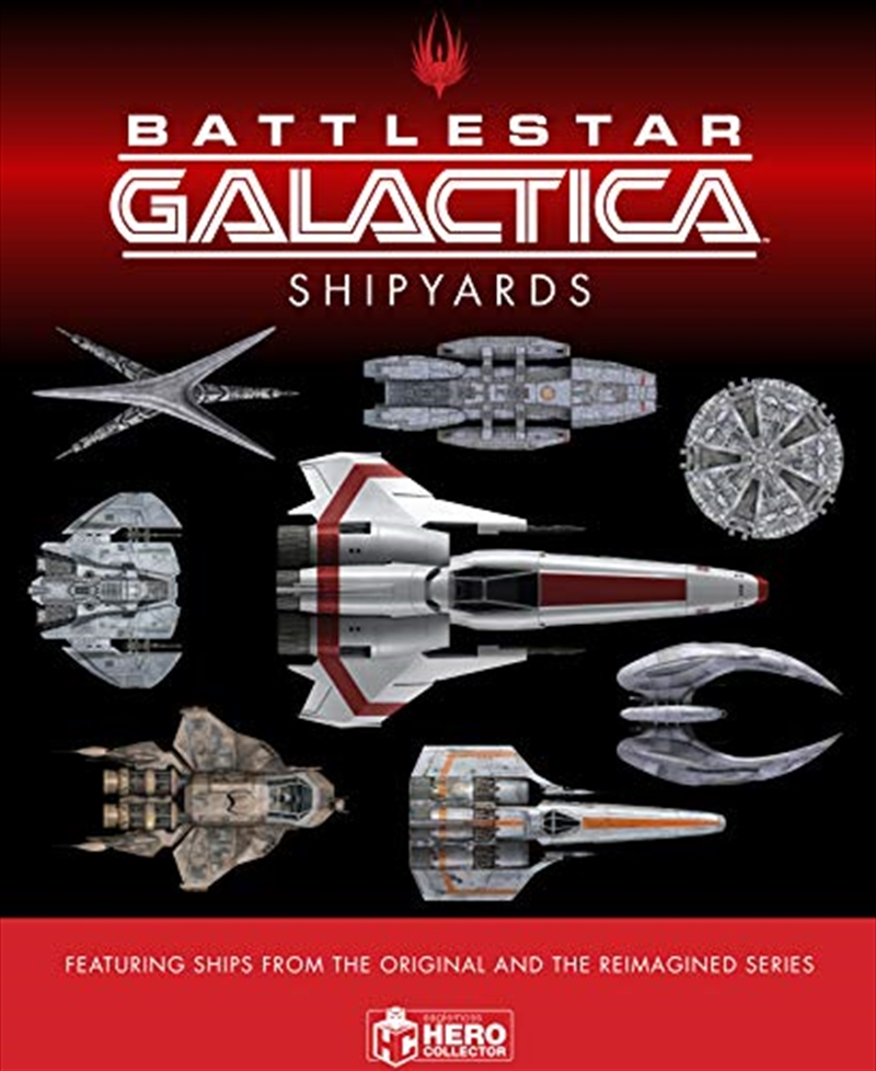 The Ships Of Battlestar Galactica | Hardback Book