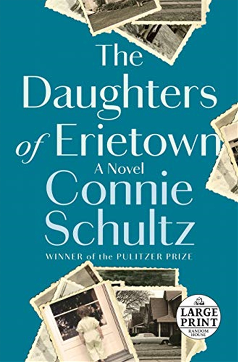 The Daughters Of Erietown: A Novel (random House Large Print) | Paperback Book