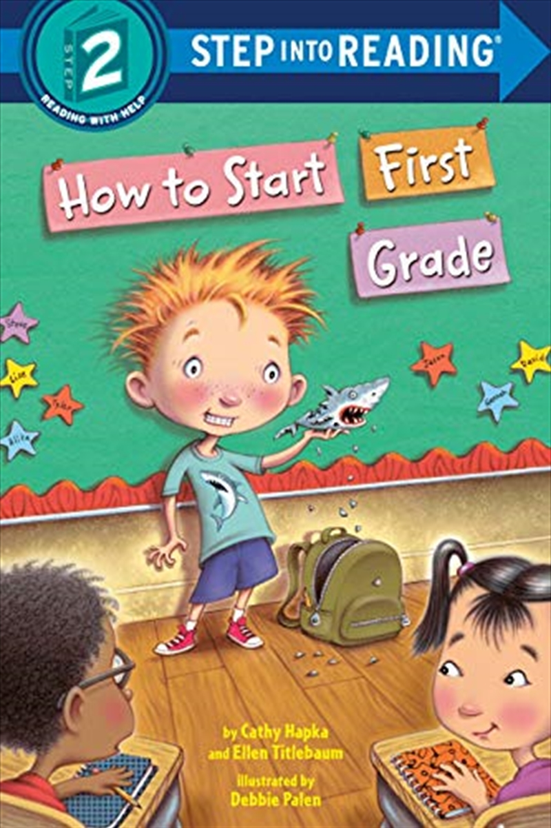 How To Start First Grade (step Into Reading) | Paperback Book