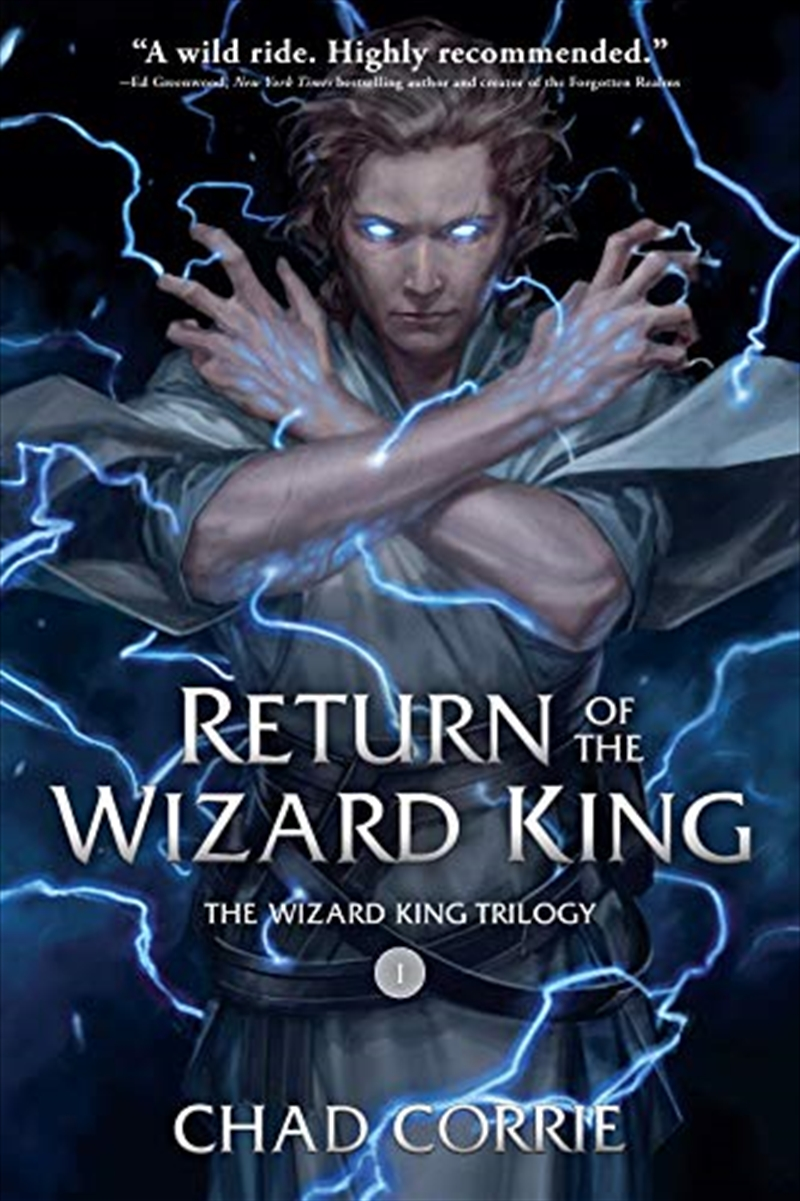 Return Of The Wizard King: The Wizard King Trilogy   Book One | Paperback Book