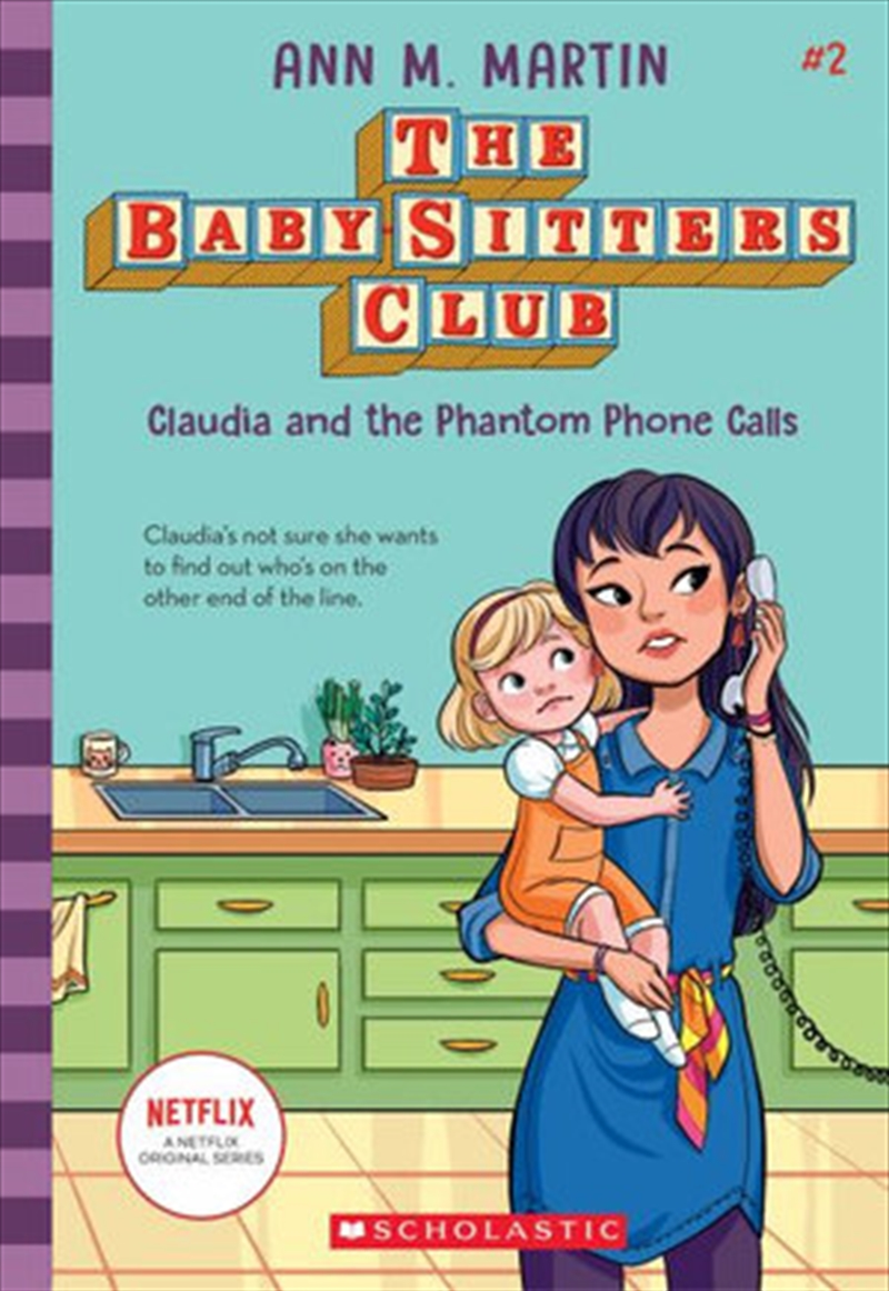 Baby-sitters Club #2: Claudia And The Phantom Phone Calls | Paperback Book