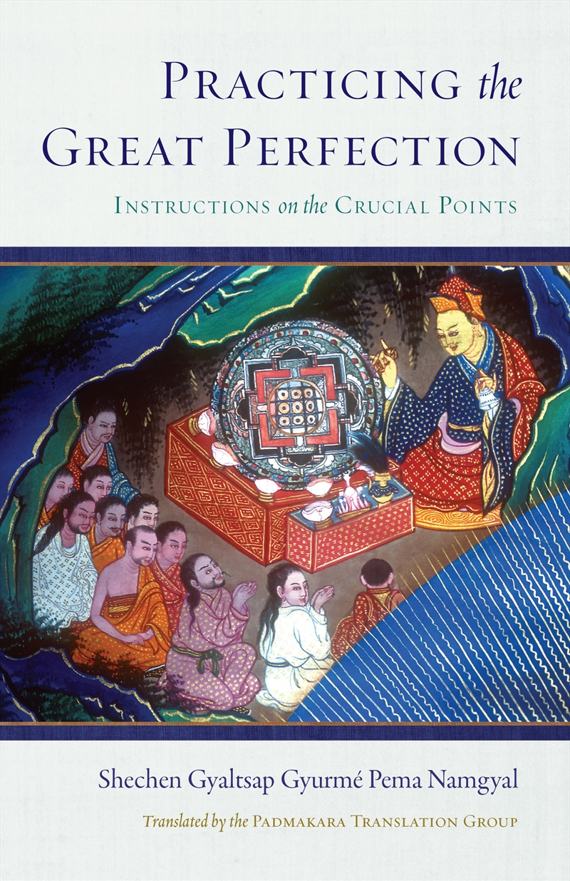 Practicing The Great Perfection | Hardback Book