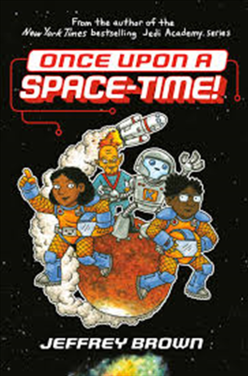 Once Upon A Space Time | Hardback Book