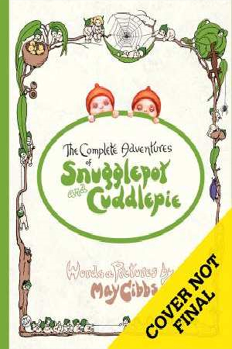 The Complete Adventures Of Snugglepot And Cuddlepie | Paperback Book
