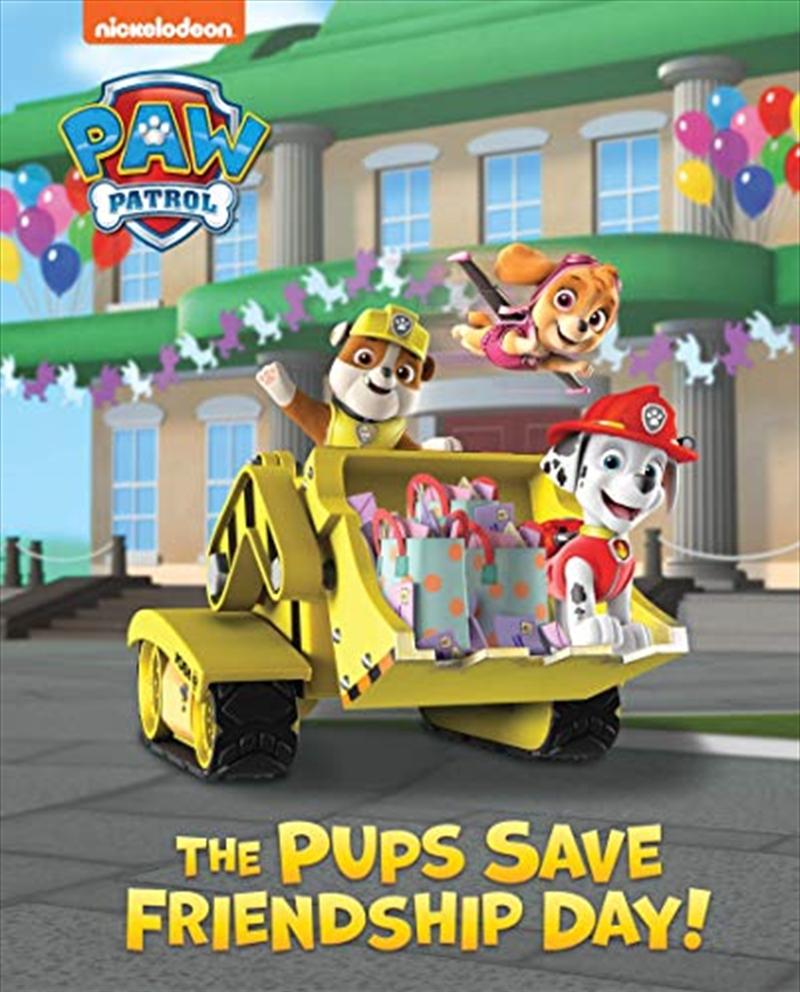 Paw Patrol Pups Save Friendship Day Lenticular Storybook   Hardback Book