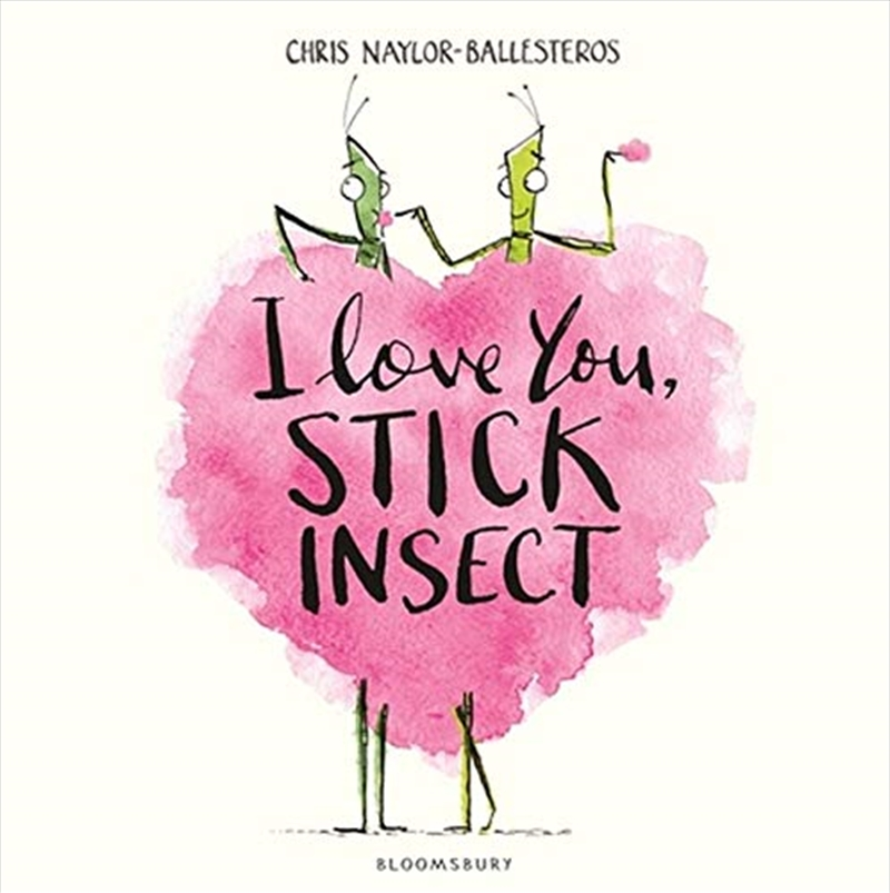 I Love You Stick Insect | Hardback Book