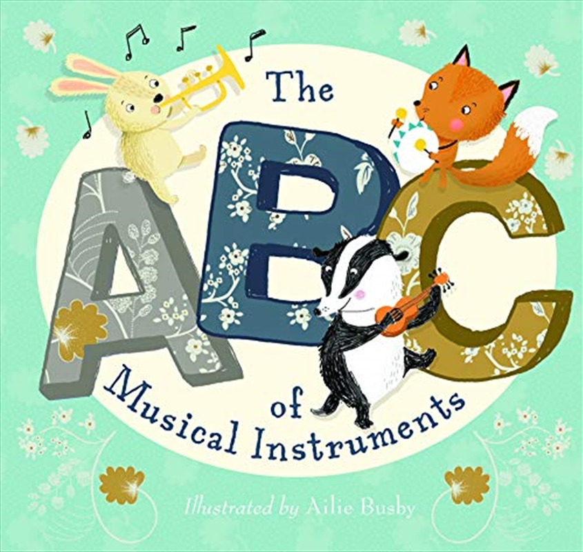 The Abc Of Musical Instruments | Board Book