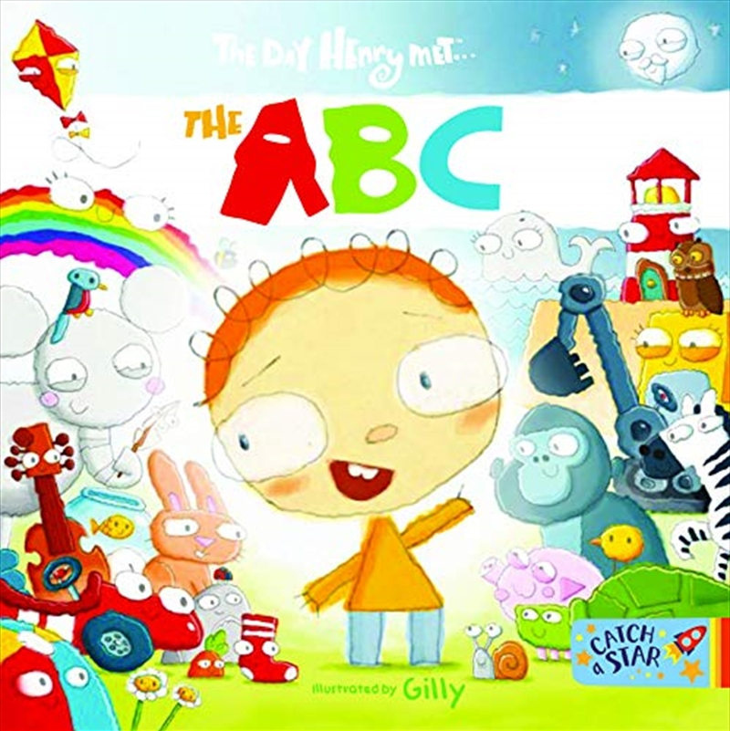 The Day Henry Met... The Abc   Board Book