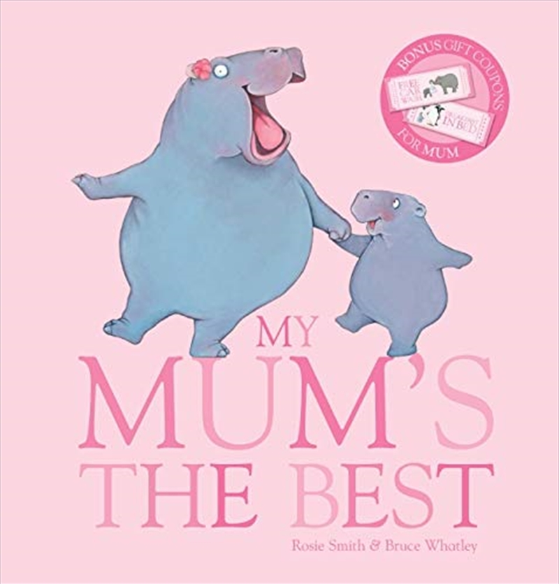 My Mum's The Best With Gift Coupons | Hardback Book