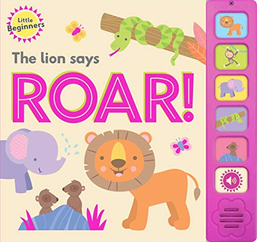 Little Beginners Sound Book - The Lion Says Roar! | Hardback Book