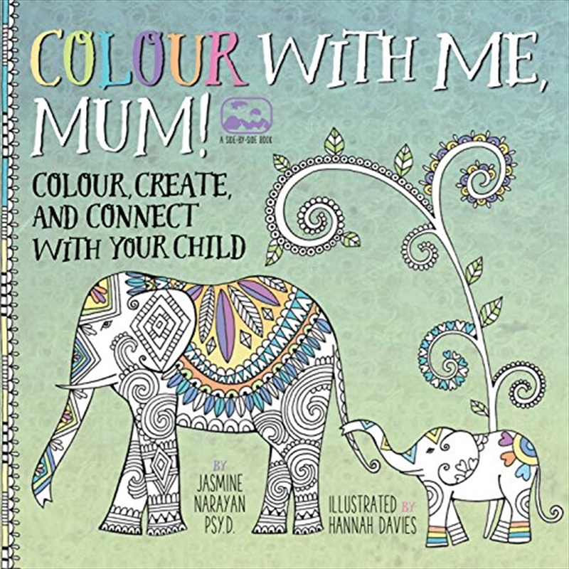 Colour With Me, Mum! | Paperback Book