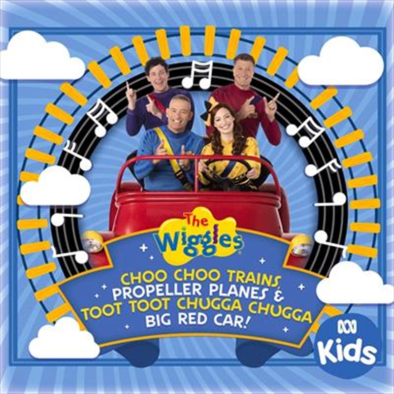 Choo Choo Trains, Propeller Planes And Toot Toot Chugga Chugga Big Red Car | CD