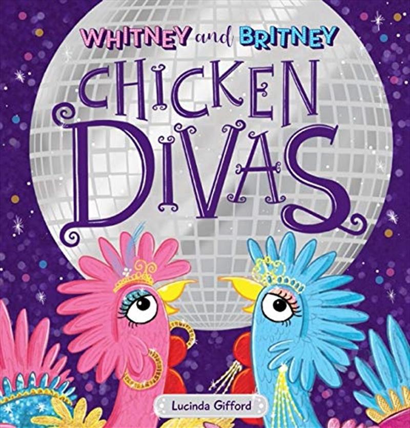 Whitney And Britney Chicken Divas   Hardback Book