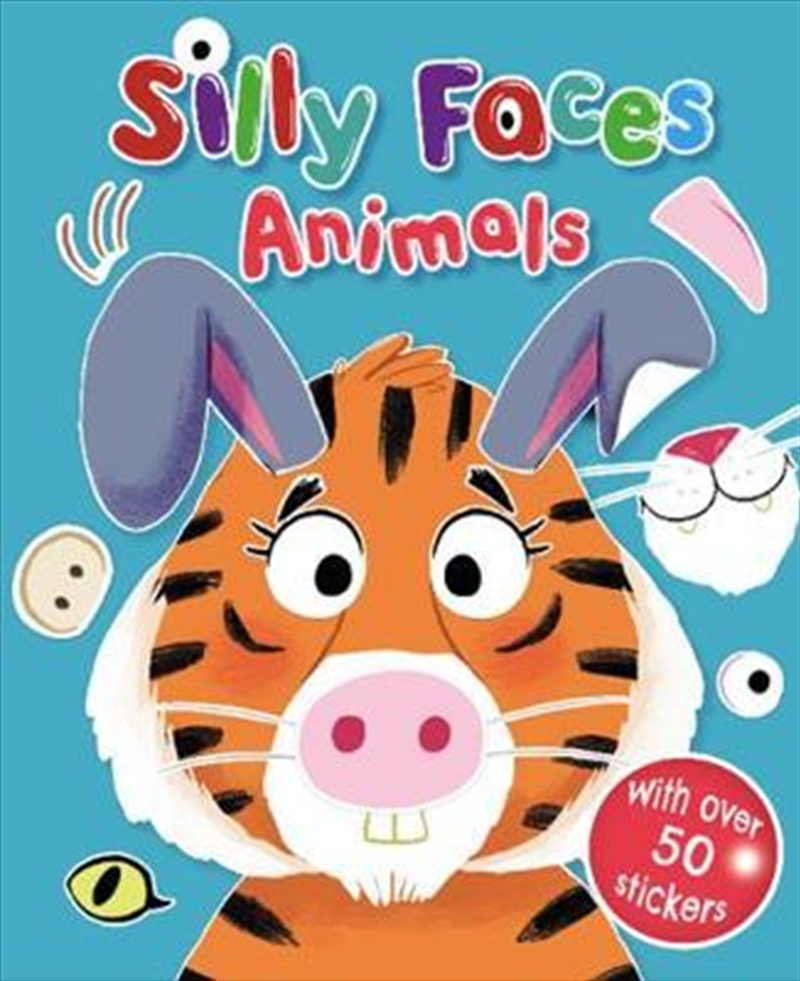 Silly Faces Animals | Paperback Book