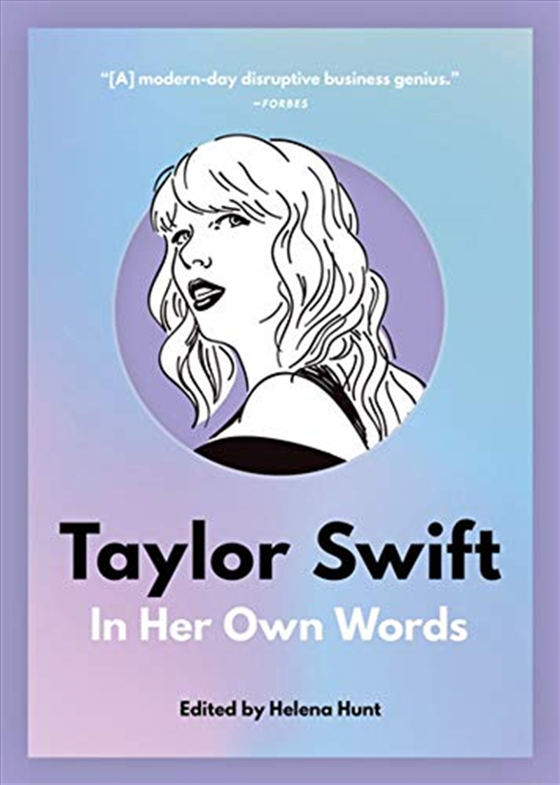 Taylor Swift: In Her Own Words (in Their Own Words)   Paperback Book