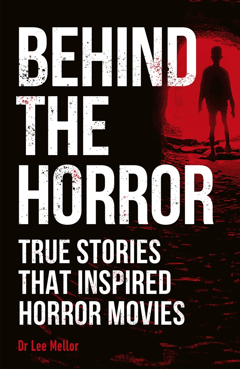 Behind The Horror | Paperback Book