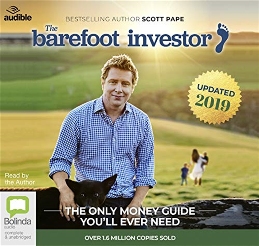 The Barefoot Investor: 2019/2020 Edition: The Only Money Guide You'll Ever Need   Audio Book