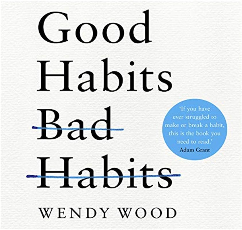 Good Habits, Bad Habits | Audio Book