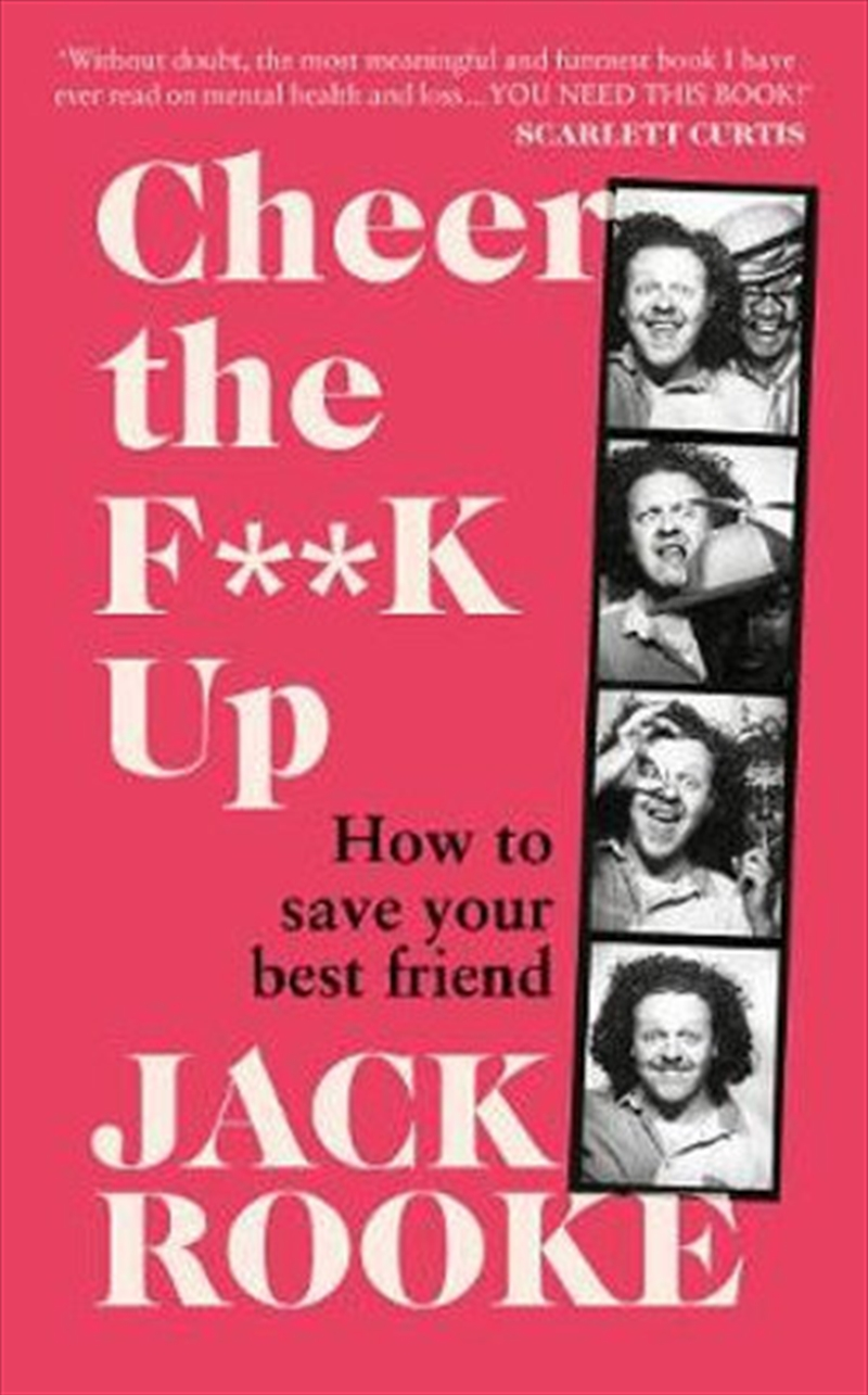 Cheer the F**K Up - How to Save your Best Friend | Hardback Book
