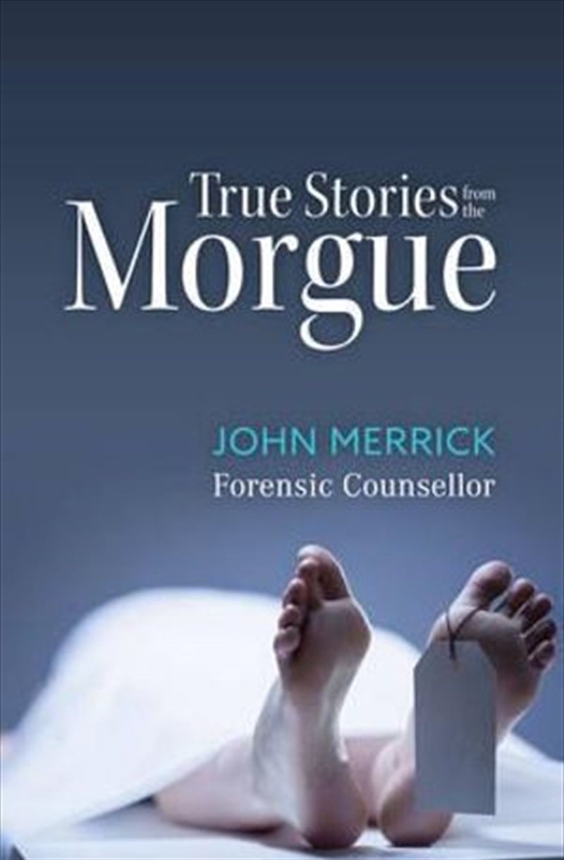 True Stories from the Morgue | Paperback Book