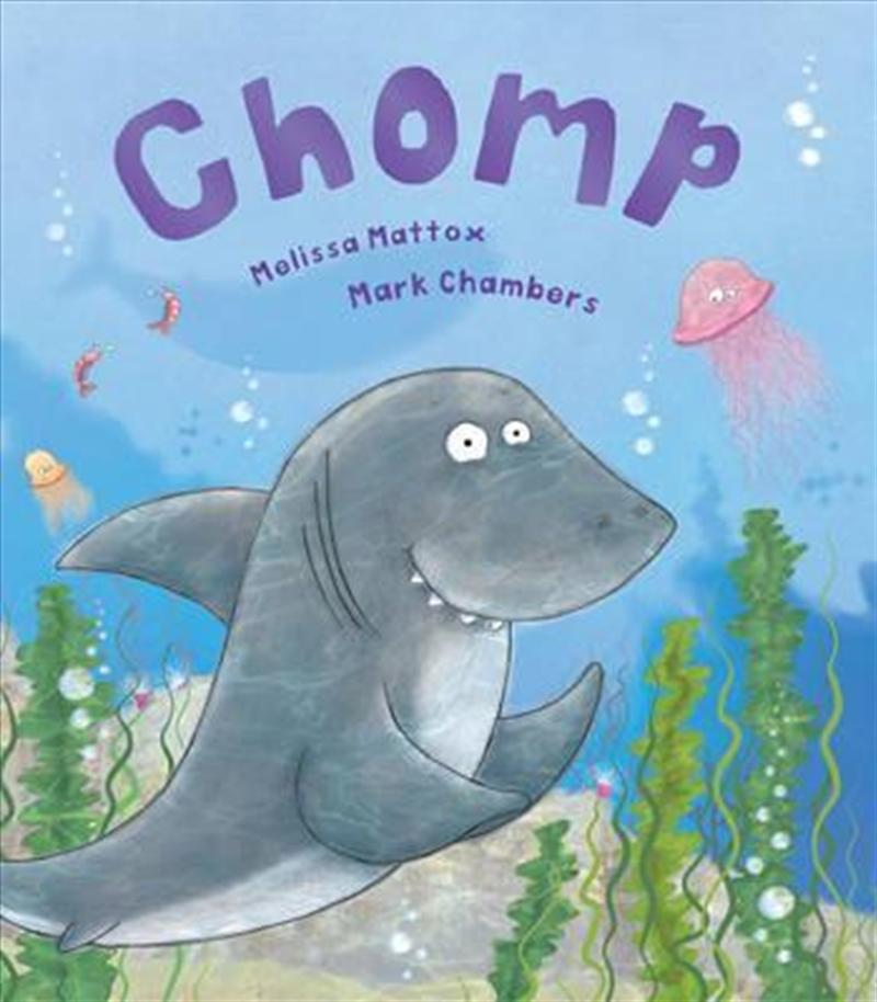 Chomp Goes To School | Hardback Book