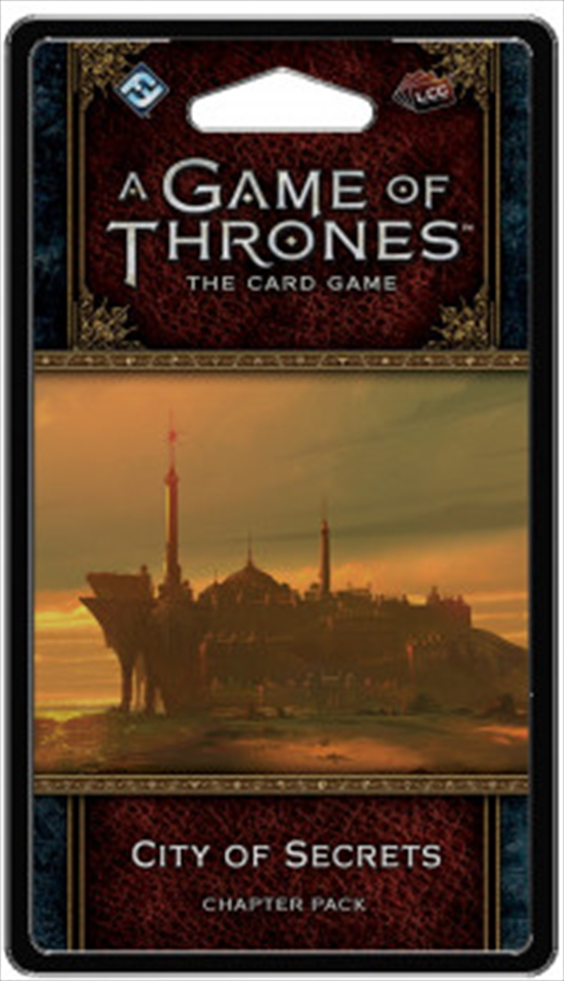 A Game of Thrones LCG - City of Secrets Chapter Pack | Merchandise