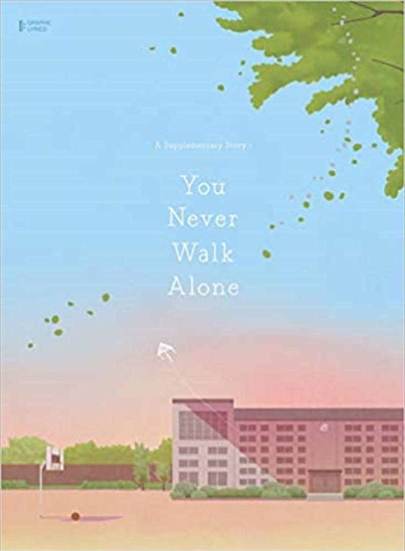 Supplementary Story - You Never Walk Alone - Graphic Lyrics Vol 1 | Hardback Book