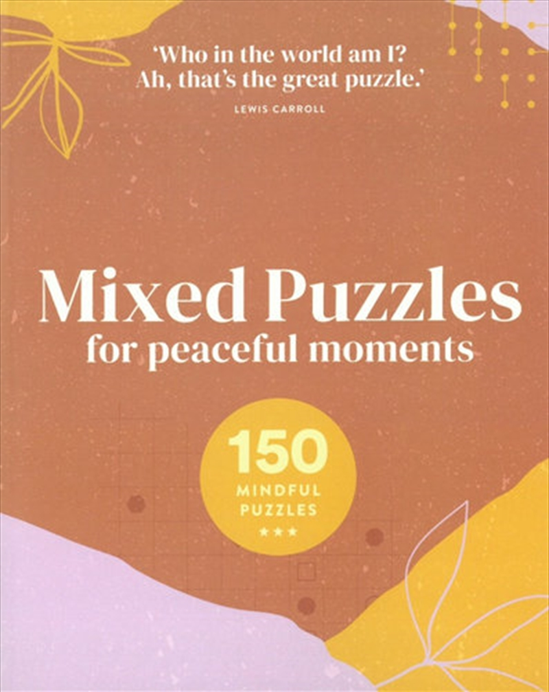 Mixed Puzzles For Peaceful Moments - 150 Mindful Puzzles | Paperback Book