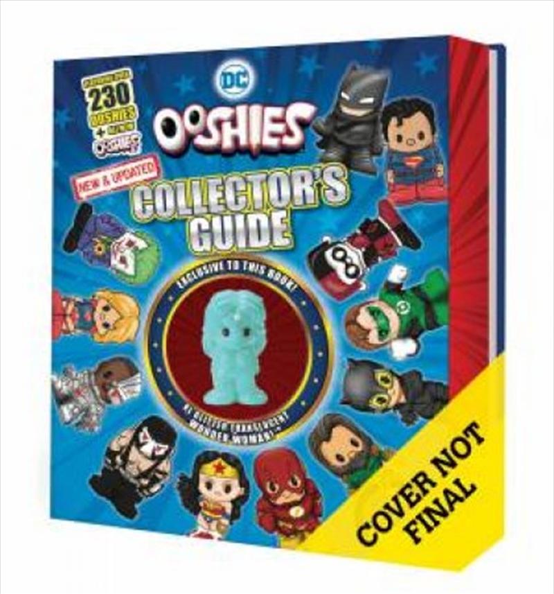 Ooshies Collector S Guide (dc Comics 2020 With Wonder Woman Figurine) | Hardback Book