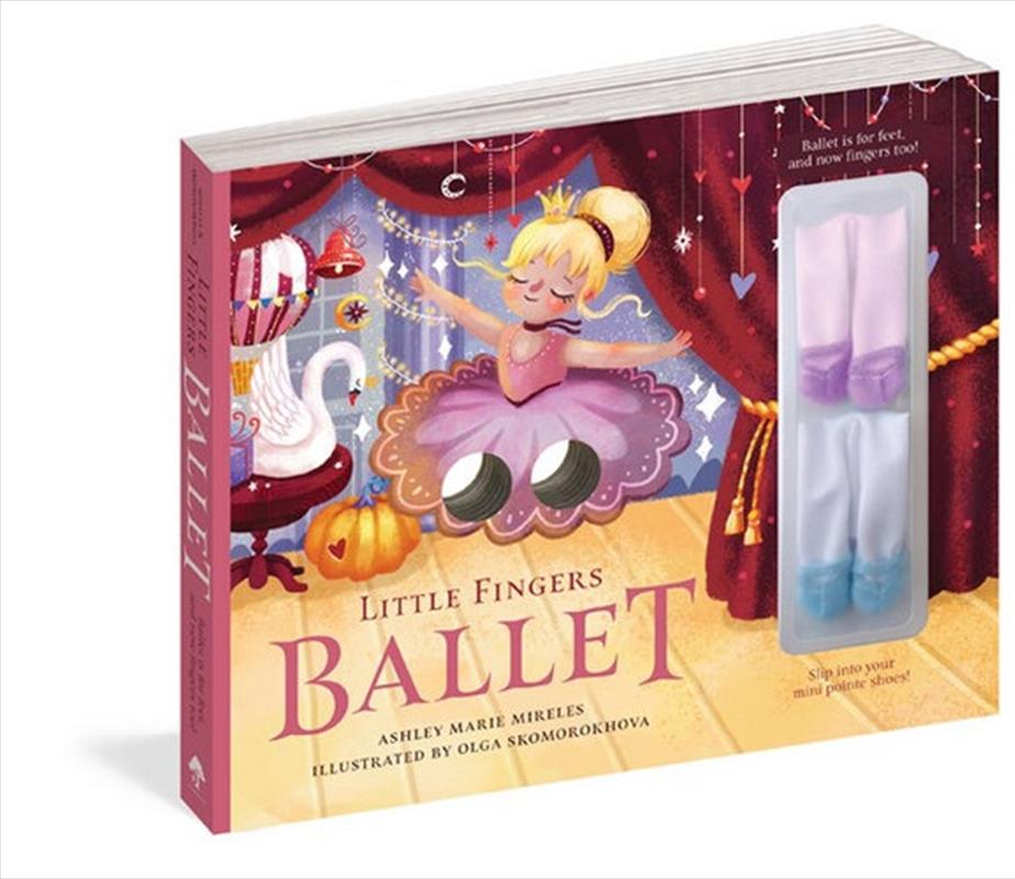 Little Fingers Ballet | Board Book