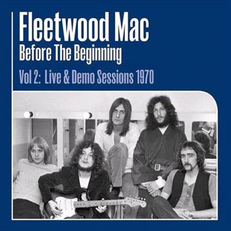 Before The Beginning Vol 2 - Live And Demo Sessions 1970 | Vinyl